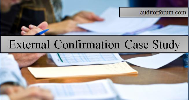 external confirmation case study